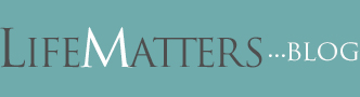 Blog.LifeMatters.com