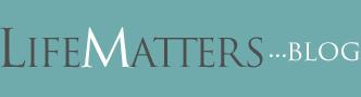 Blog.LifeMatters.com